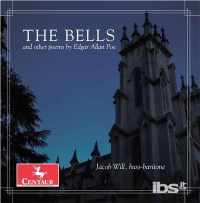 Bells & Other Poems by Edgar Allan Poe - Cloud / Ulalume Chamber Choir - Musik - CAV - 0044747353623 - June 2, 2017