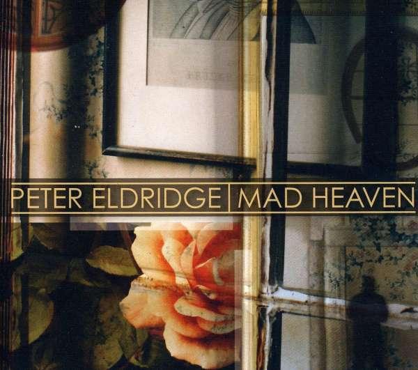 Mad Heaven - Peter Eldridge - Musik - JAZZ - 0753957214623 - February 15, 2011