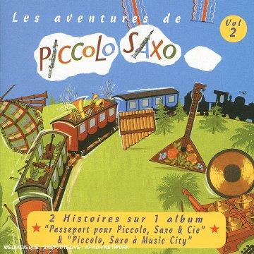 Les Aventures De Piccolo Saxo 2 - Francois Perier - Musik - UNIVERSAL - 0044006314624 - 28/10-2002