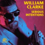 Serious Intentions - William Clarke - Musik - UNIVE - 0045395480624 - 1970