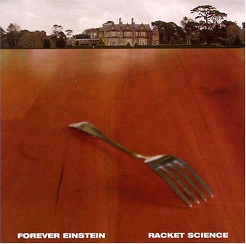 Racket Science - Forever Einstein - Musik - CUNEIFORM REC - 0045775020624 - 25/1-2005