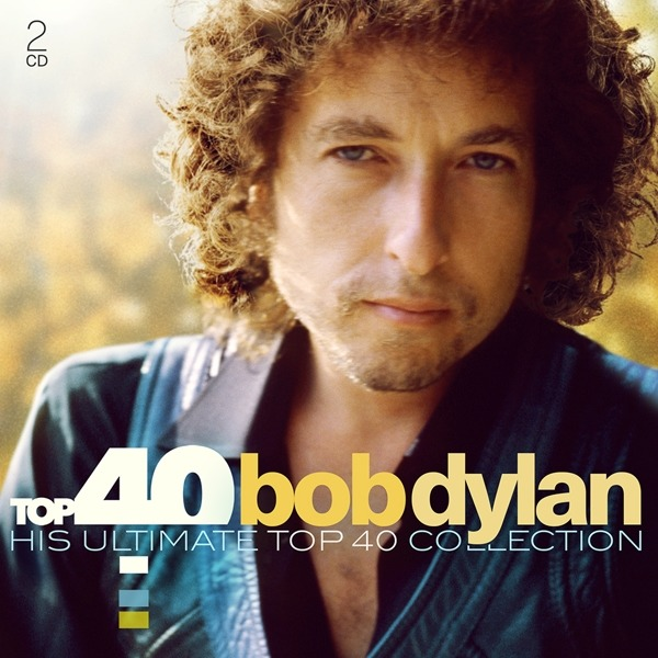 Top 40 - Bob Dylan - Bob Dylan - Musik - COLUMBIA - 0190759911624 - 16/2-2021
