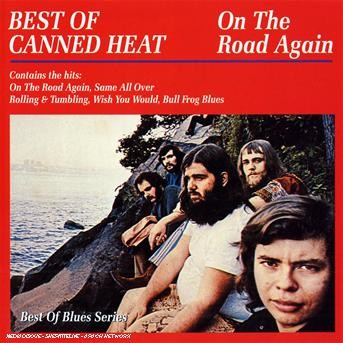 On The Road Again - Best Of - Canned Heat - Musik - AIM - 0752211200624 - March 12, 2002