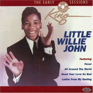 Early King Sessions-24tr - Little Willie John - Musik - ACE - 0029667184625 - June 20, 2002