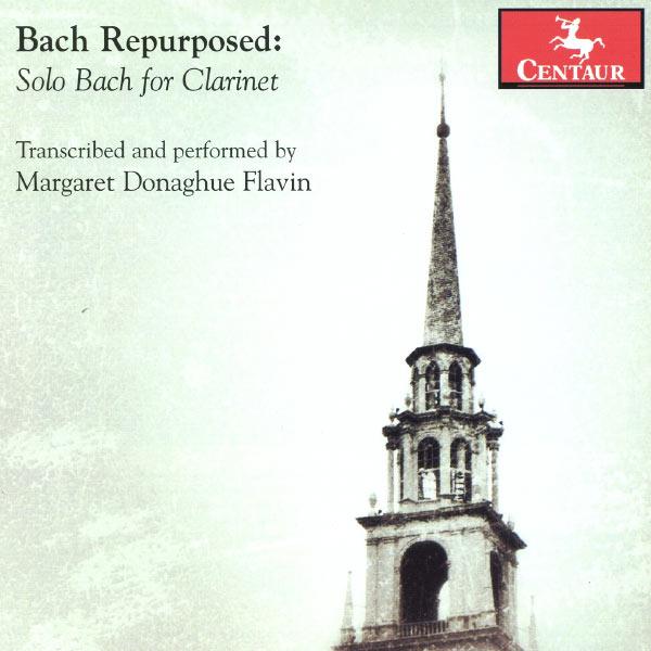 Bach Repurposed: Solo Bach for Clarinet - Bach,j.s. / Donaghue Flavin,margaret - Musik - Centaur/Naxos - 0044747320625 - 30/7-2013