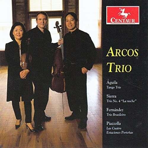 Arcos Trio-latin American Pno Trios - Sierra / Fernandez / Piazzolla / Arcos Trio - Musik - DAN - 0044747333625 - 10/2-2015
