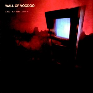 Call of the West - Wall of Voodoo - Musik - IRS - 0044797002625 - May 27, 1987