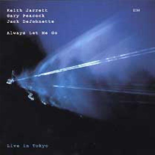 Keith Jarrett Trio-Always Let Me Go - Keith Jarrett Trio-Always Let Me Go - Musik - Ecm Records - 0044001878626 - 26/10-2002