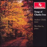 Songs - Ives / Childs / Su - Musik - DAN - 0044747279626 - November 28, 2006