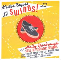 Mister Rogers Swings - Holly Yarbrough - Musik - VINTAGE - 0045507403626 - 30/6-1990