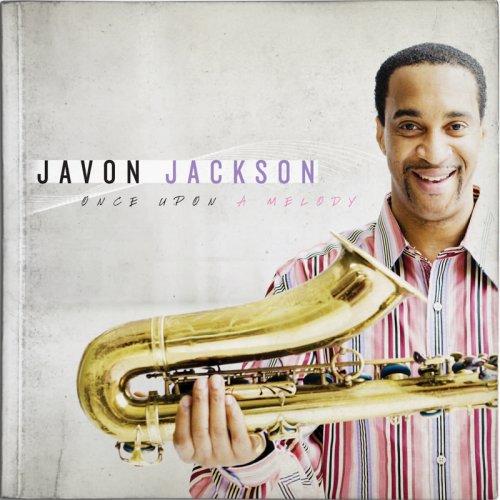 Once Upon A Melody - Javon Jackson - Musik - PALMETTO - 0753957213626 - September 16, 2008