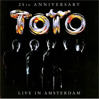 Live In Amsterdam-25 - Toto - Musik - EAGLE - 5034504126626 - 17/5-2017