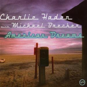 American Dreams - Charlie Haden - Musik - VERVE - 0044006409627 - 17/10-2002