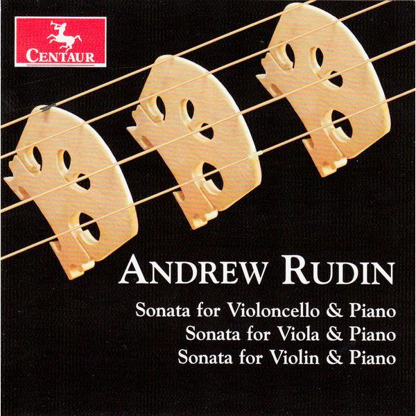 Andrew Rudin / Three String Sonatas - V/A - Musik - CENTAUR - 0044747326627 - 25/3-2015