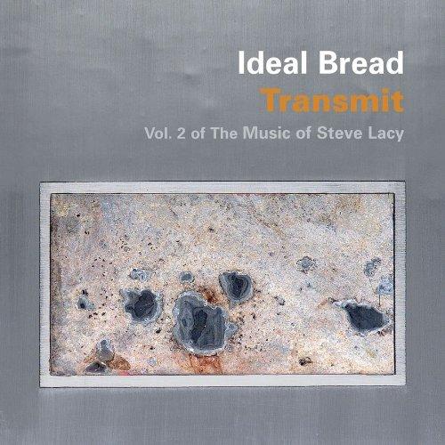 Transmit: Vol 2 of the Music of Steve Lacy - Ideal Bread - Musik - CUNEIFORM REC - 0045775029627 - 8/6-2010