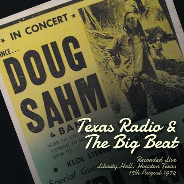 Texas Radio And The Big Beat - Doug Sahm - Musik - FLOATING WORLD - 0805772637627 - 2/11-2018