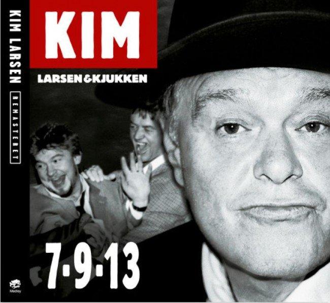 7-9-13 [Remastered] - Kim Larsen - Musik - PLG Denmark - 5099973517627 - 3/2-2014