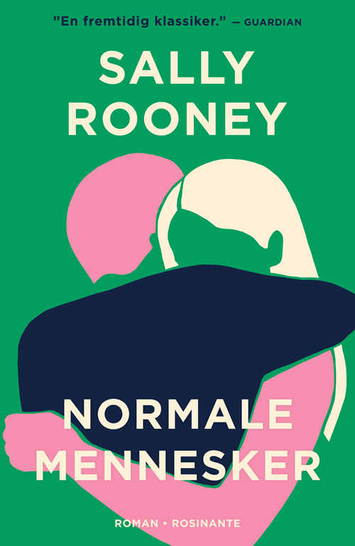 Normale mennesker - Sally Rooney - Bøger - Rosinante - 9788702307627 - 4/6-2020