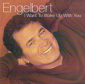 I Want to Wake Up with Yo - Engelbert Humperdinck - Musik - UMTV - 0044001494628 - 4/5-2017