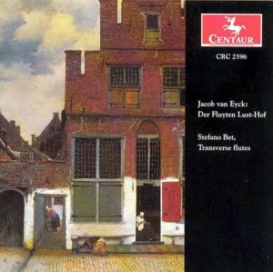 Der Fluyten Lust-hof - Van Eyck / Bet - Musik - CENTA - 0044747259628 - 24/6-2003