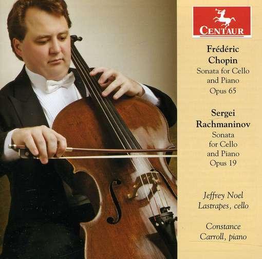Sonata for Cello & Piano Opus 65 - Chopin / Rachmaninov / Lastrapes / Carroll - Musik - Centaur - 0044747319629 - March 13, 2012
