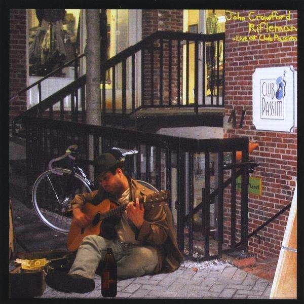Rifleman (Live at Club Passim) - John Crawford - Musik -  - 0753182603629 - December 8, 2009