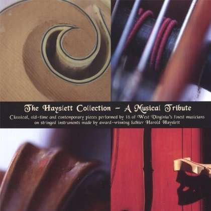 Hayslett Collection-a Musical Tribute - Hayslett Collection - Musik - Music Mentors - 0753701200629 - December 11, 2007