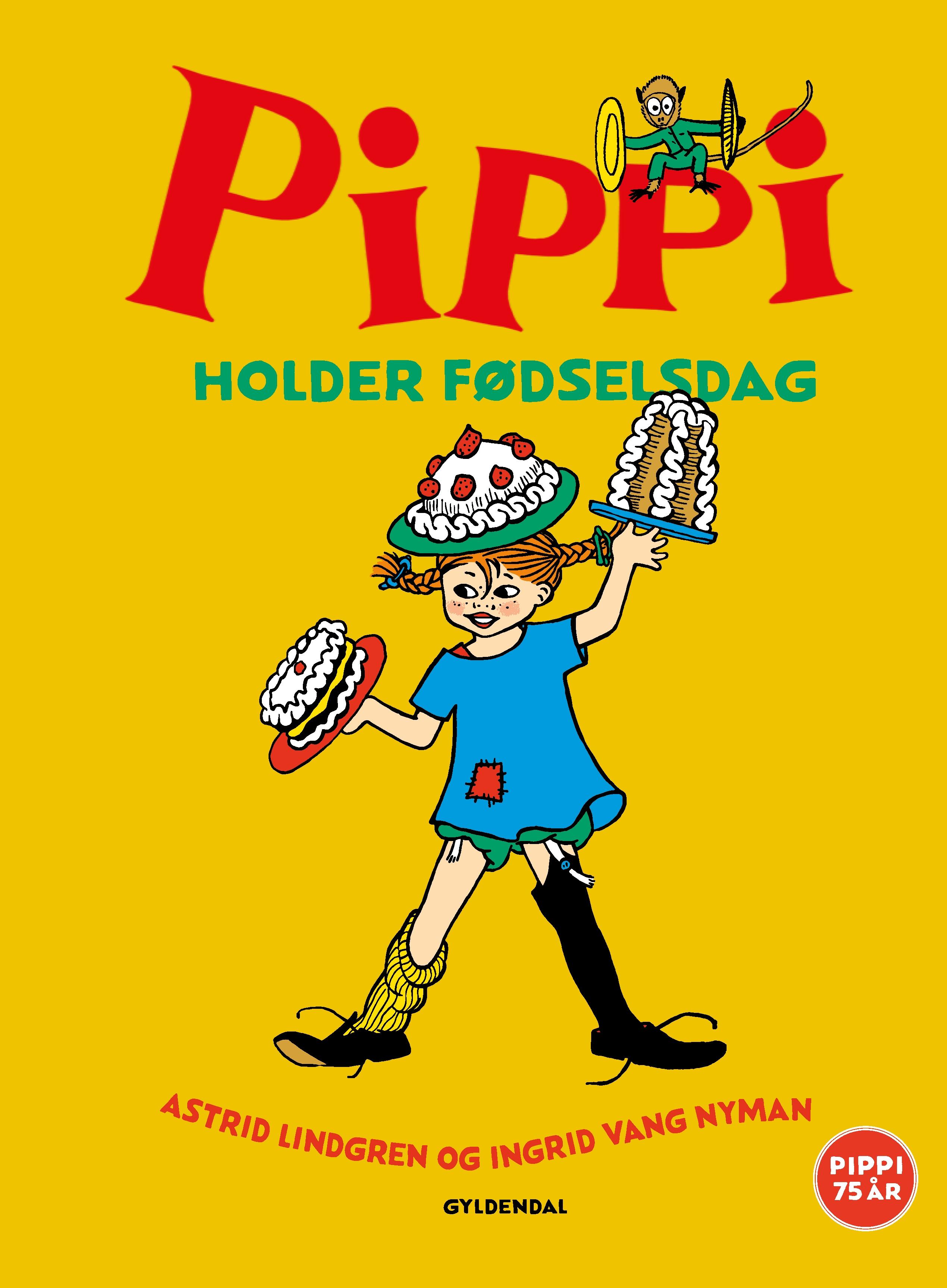 Pippi Langstrømpe - Billedbøger: Pippi holder fødselsdag - Astrid Lindgren - Bøger - Gyldendal - 9788702296631 - 14. mai 2020