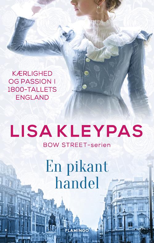 Bow Street: En pikant handel - Lisa Kleypas - Bøger - Flamingo - 9788763864633 - September 17, 2020
