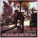 Come Along and Ride This - Johnny Cash - Musik - BEAR FAMILY - 4000127155634 - 20. maj 1991
