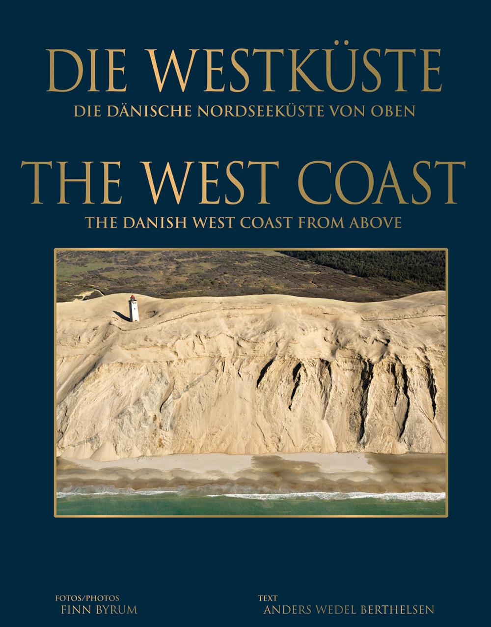 Die Westküste von Oben - Finn Byrum Anders Wedel Bertelsen - Bøger - Globe - 9788779007635 - 10/11-2009