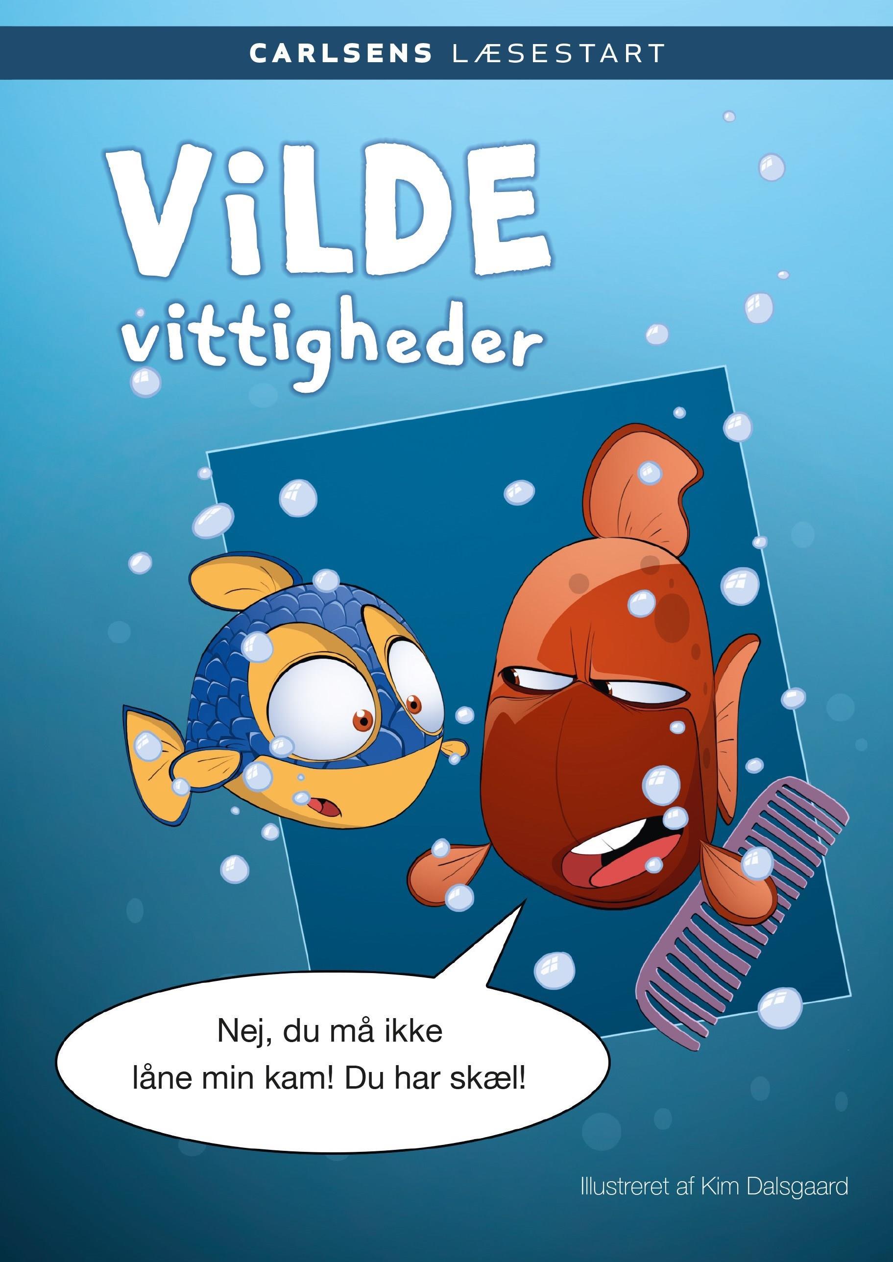 Carlsens Læsestart: Carlsens Læsestart: Vilde vittigheder - Kim Dalsgaard - Bøger - CARLSEN - 9788711916636 - January 15, 2020