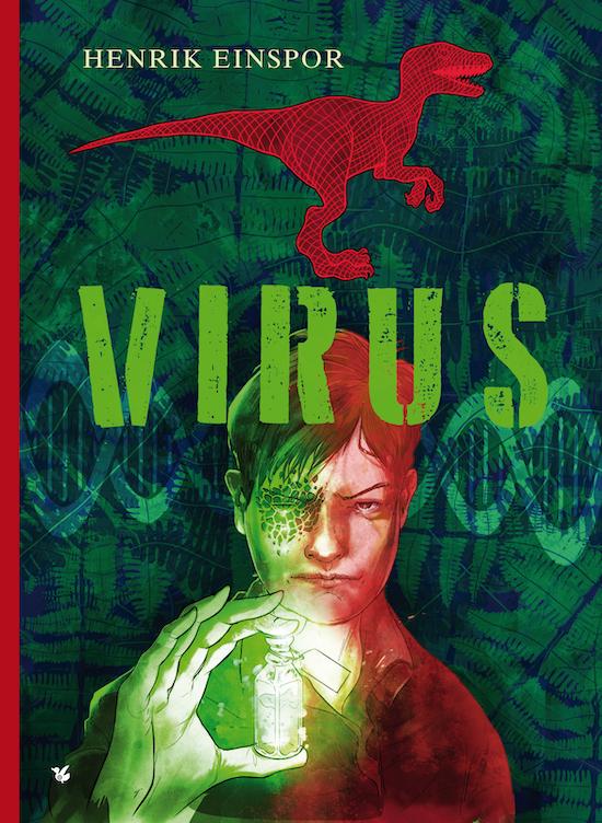 Virus - Henrik Einspor - Bøger - Løse Ænder - 9788793636637 - 6/3-2020