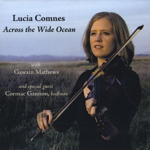 Across the Wide Ocean - Lucia Comnes - Musik - CD Baby - 0753182711645 - December 22, 2009