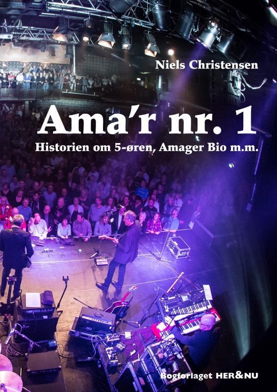 Ama´r nr. 1 - Niels Christensen - Bøger - Bogforlaget HERogNU - 9788793093645 - 28/3-2017