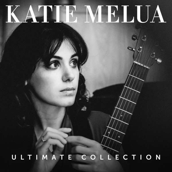 Ultimate Collection - Katie Melua - Musik - BMG Rights Management LLC - 4050538446647 - November 30, 2018