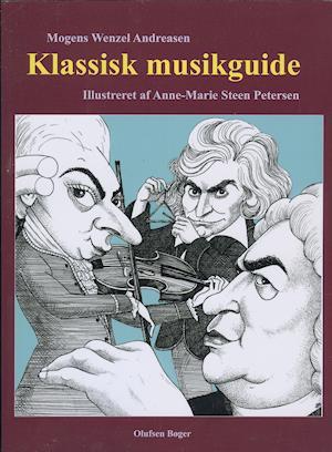 Klassisk Musikguide - Mogens Wenzel Andreasen - Bøger - Olufsen - 9788793331648 - May 19, 2021