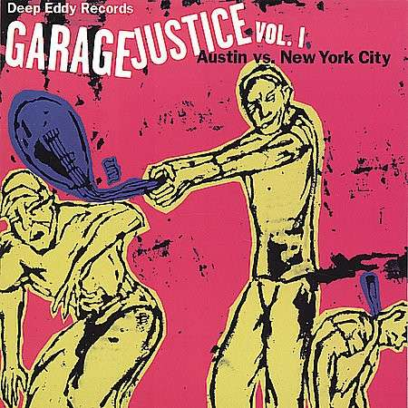 Garage Justice Vol.1 - V/A - Musik - DEEP EDDY - 0824579000663 - March 8, 2012
