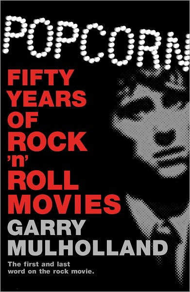 Popcorn. Fifty Years Of Rock n Roll Movies -  - Bøger - ORION - 9781409121664 -