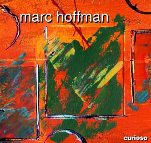 Curioso - Marc Hoffman - Musik - Victory Multimedia - 0044801040667 - June 14, 2010