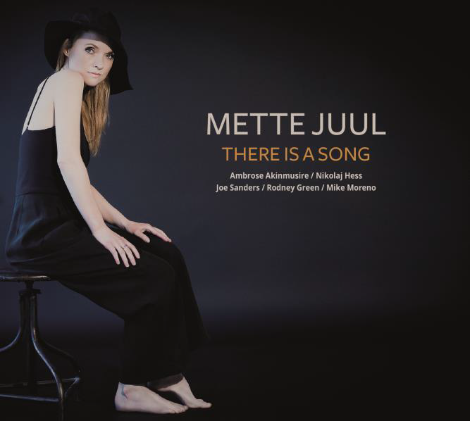 There Is A Song - Mette Juul - Musik -  - 0602547448668 - September 18, 2015