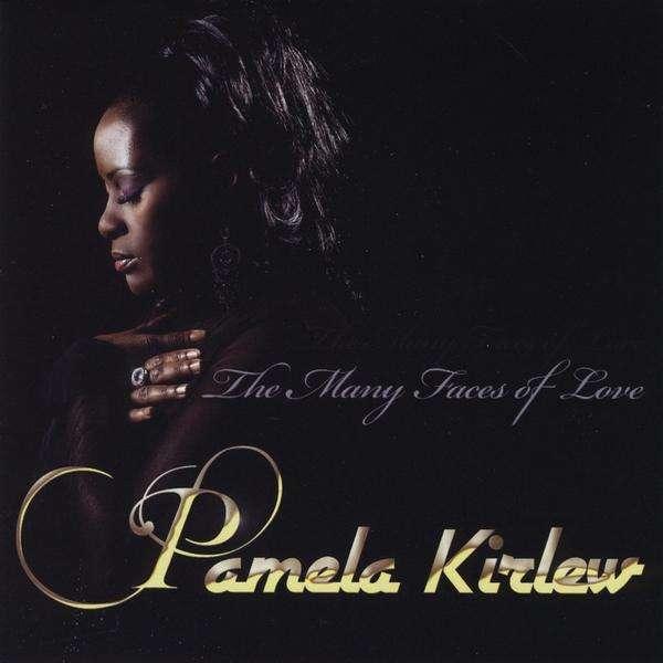 Many Faces of Love - Pamela Kirlew - Musik - MYCherub Music - 0753182706672 - December 15, 2009