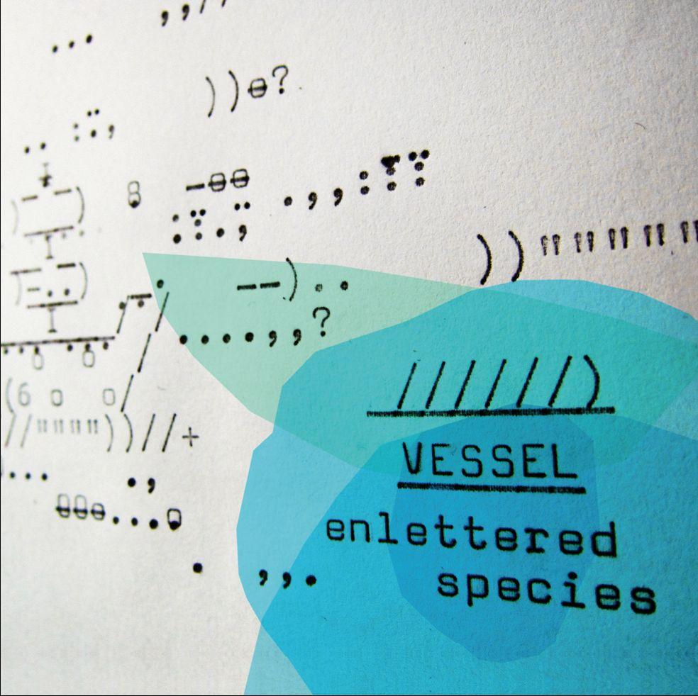 Enlettered Species - Vessel - Musik - LOCAL - 7332181039672 - 23/1-2012