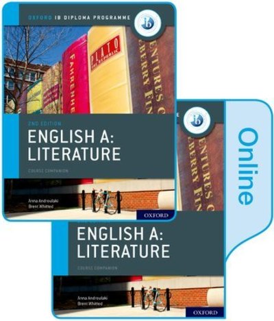 IB English A: Literature Print and Online Course Book Pack - Anna Androulaki - Bøger - Oxford University Press - 9780198434672 - March 21, 2019