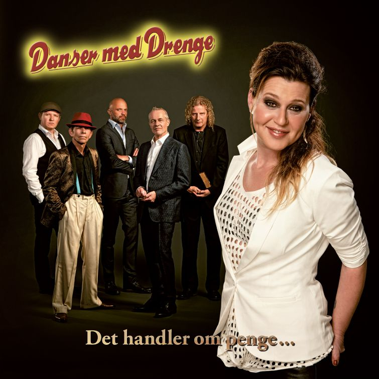 Det Handler Om Penge - Danser med Drenge - Musik -  - 0602547282675 - 7/4-2015