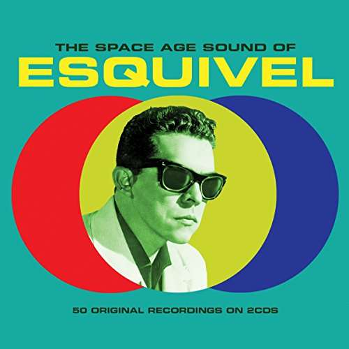 Space Age Sound of - Esquivel - Musik - NOT NOW - 5060143496677 - July 20, 2017