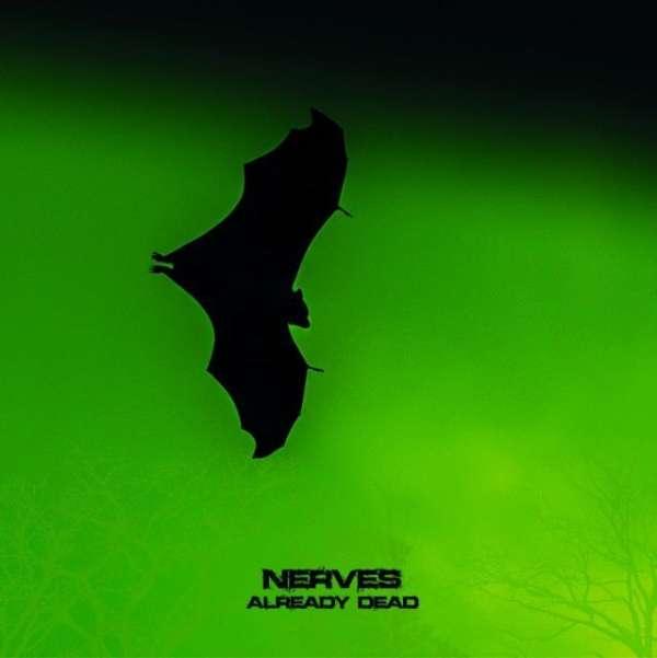 Already Dead - Nerves - Musik - DANSE MACABRE - 4042564201680 - 29/2-2020