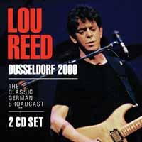 Dusseldorf 2000 - Lou Reed - Musik - POP/ROCK - 0823564031682 - 6/12-2019