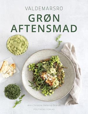 Valdemarsro - Grøn aftensmad - Ann-Christine Hellerup Brandt - Bøger - Politikens Forlag - 9788740060690 - 20/10-2020