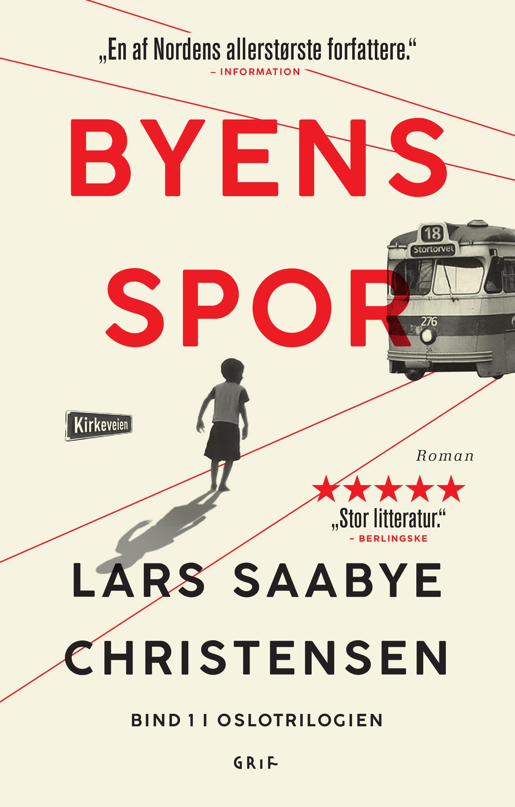 Byens spor: Byens spor 1 PB - Lars Saabye Christensen - Bøger - Grif - 9788793661691 - 10/5-2019